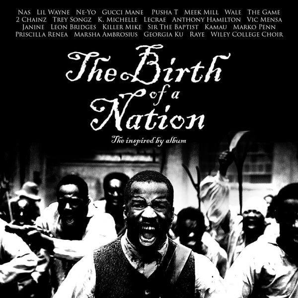 Stream <I>The Birth of a Nation</i> Soundtrack Featuring Gucci Mane, Lil Wayne, Meek Mill, And More