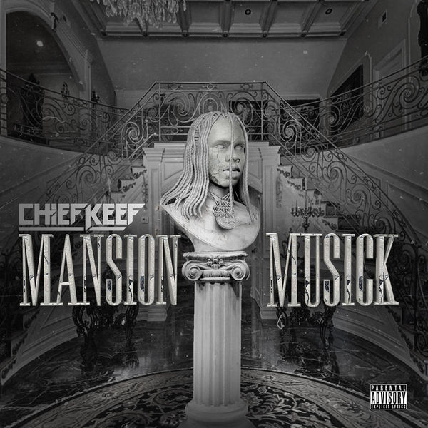 Listen to Chief Keef's <I>Mansion Musick</i>