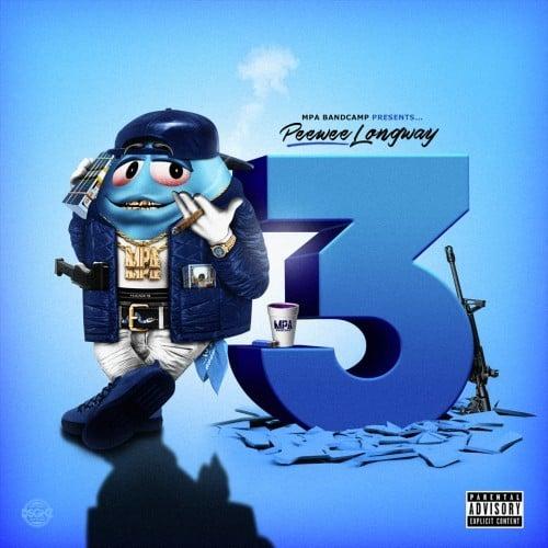 Peewee Longway Shares <i>Blue M&M 3</i> Mixtape