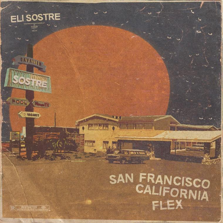 "Eli Sostre Stays Down On ""San Francisco California Flex"""