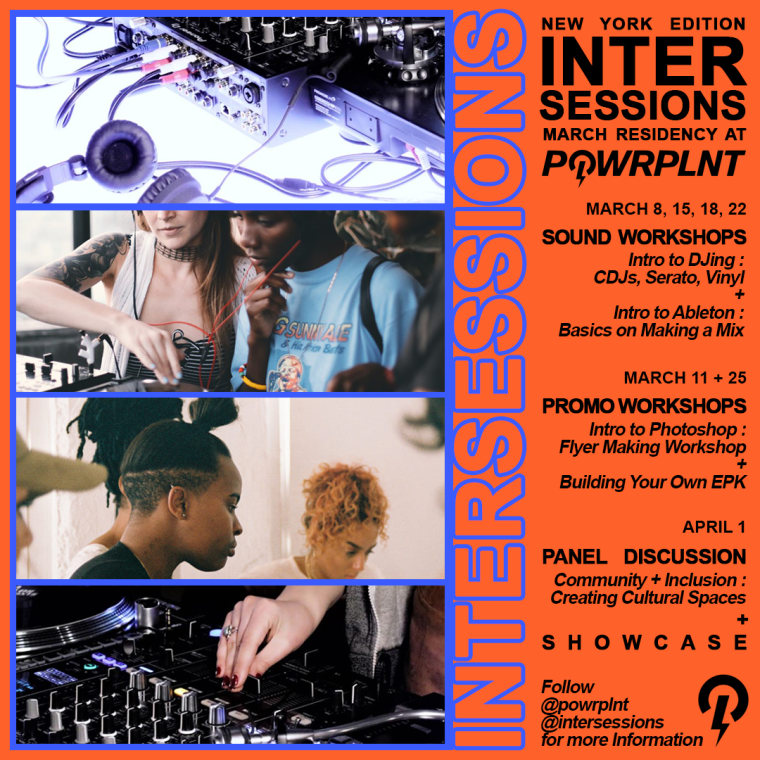 POWRPLNT And Intersessions Team Up To Offer DJ And Production Workshops In N.Y.C.