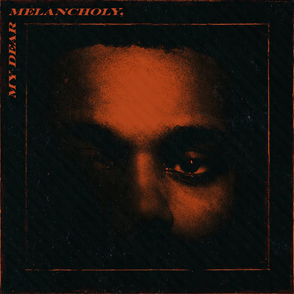 The Weeknd's new record <i>My Dear Melancholy</i> is here