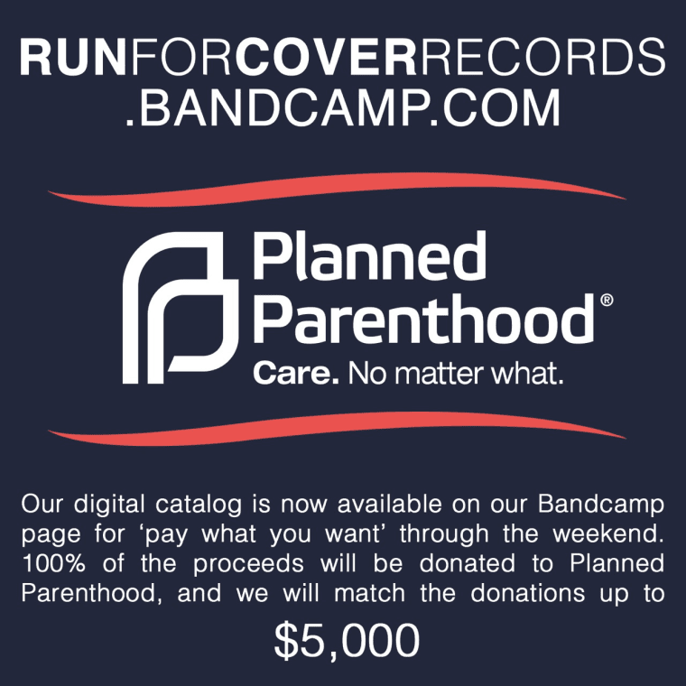 """Run For Cover Records Have Made All Their Releases """"Pay What You Want"""" And Are Donating The Proceeds To Planned Parenthood"""