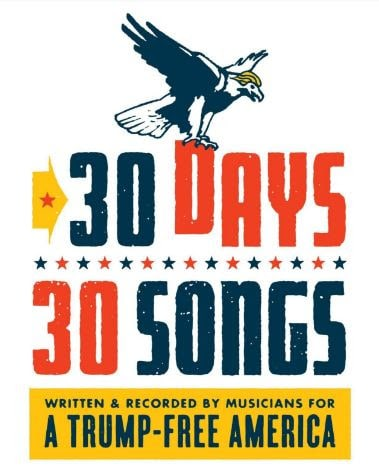 """Musicians Unite Against Trump For """"30 Days, 30 Songs"""" Project"""