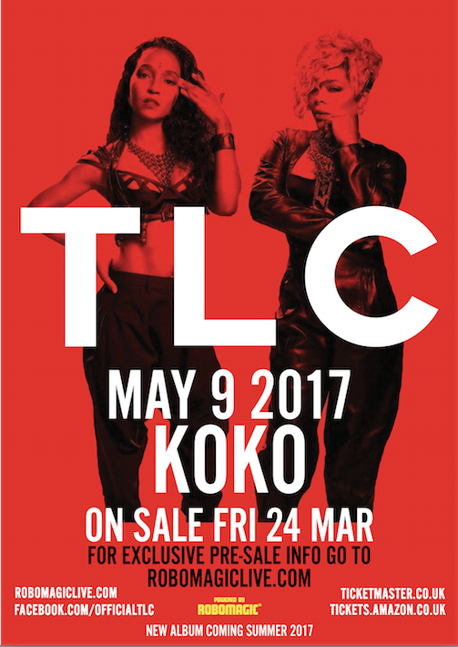 TLC Has Announced Its First Ever U.K. Live Date