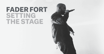 Introducing FADER FORT: Setting The Stage