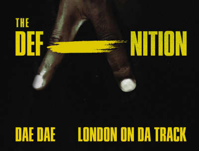Dae Dae And London On Da Track Premiere Joint Mixtape, The DefAnition