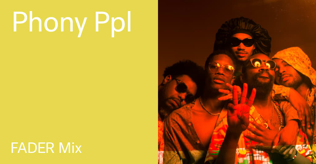 Listen to a new FADER Mix by Phony Ppl