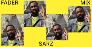 Listen to a new FADER Mix by Sarz