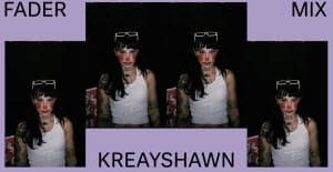 Listen to a new FADER Mix by Kreayshawn