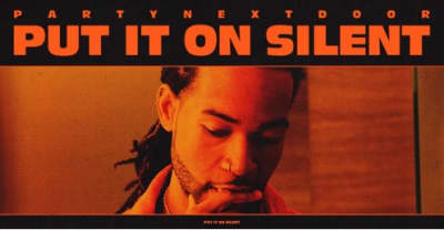 "Partynextdoor drops ""Naked"" and ""Put It On Silent"""