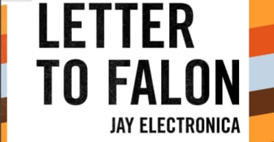 "Listen To Jay Electronica's New Song ""Letter To Falon"""