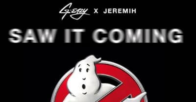"G-Eazy And Jeremih Share ""Saw It Coming"" From The Ghostbusters Soundtrack"