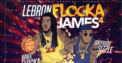 Waka Flocka Flame Shares LeBron Flocka James 4 Mixtape