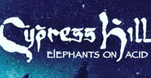 Cypress Hill might release Elephants on Acid next year