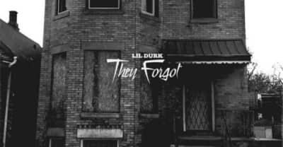 Listen To Lil Durk's They Forgot Mixtape