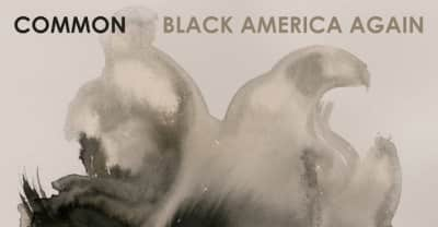 Common Shares The Tracklist For His Black America Again Album