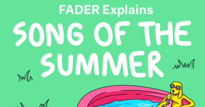 Listen to FADER Explains, a new weekly podcast