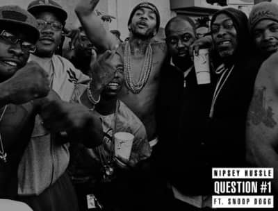 "Nipsey Hussle Recruits Snoop Dogg For ""Question #1"""