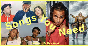 11 songs you need in your life this week