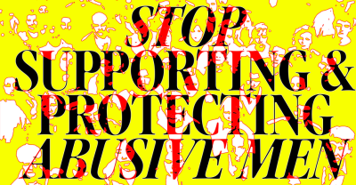 Stop Supporting And Protecting Abusive Men
