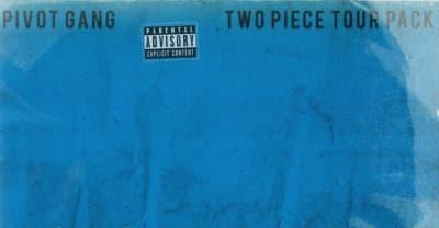 "Pivot Gang share new songs ""SoHo Freestyle"" and ""Houdini"""