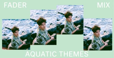 Listen to a new FADER Mix by Aquatic Themes