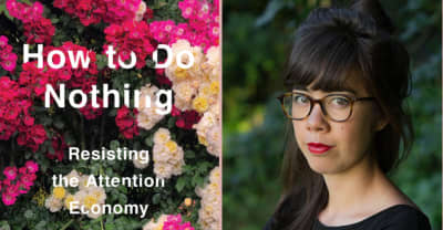 How To Do Nothing's Jenny Odell on balancing political burnout with engagement