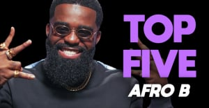 Afro B shares the 5 most underrated Afro songs