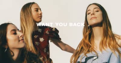 "Listen To HAIM's New Single, ""Want You Back"""
