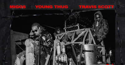 "Migos, Travis Scott, and Young Thug dropping new song ""GNF"" on Friday"