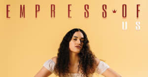 Empress Of announces new album Us