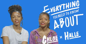 Everything you need to know about Chloe x Halle