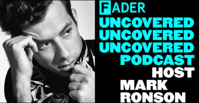 Hear the trailer for The FADER and Mark Ronson's new podcast, The FADER Uncovered