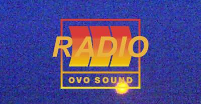 Listen To Episode 47 Of OVO Sound Radio