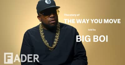 "How Big Boi Created His Timeless Classic ""The Way You Move"""