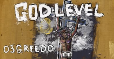 03 Greedo's God Level album is here