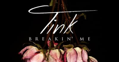 "Listen to Tink's new song ""Breakin' Me"""