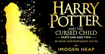 Listen to Imogen Heap's score for Harry Potter and the Cursed Child