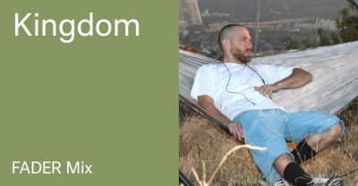 Listen to a new FADER Mix by Kingdom
