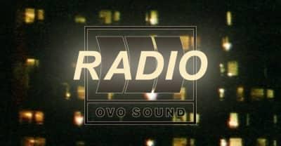 Listen To Episode 52 Of OVO Sound Radio