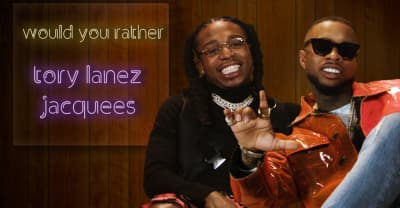 Watch Tory Lanez and Jacquees talk their kingly shit on Would You Rather
