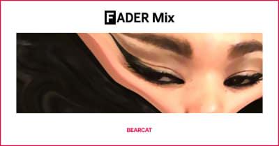 FADER Mix: BEARCAT