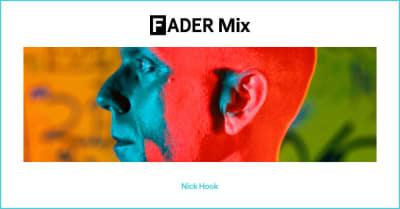 FADER Mix: Nick Hook