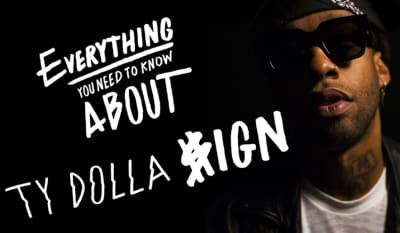 Everything You Need To Know: Ty Dolla $ign