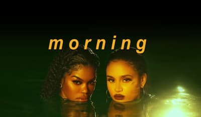 "Watch Teyana Taylor and Kehlani's sultry new video for ""Morning"""