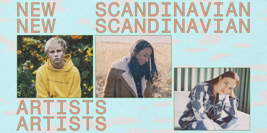 15 Scandinavian Artists To Listen To In 2018 The Fader