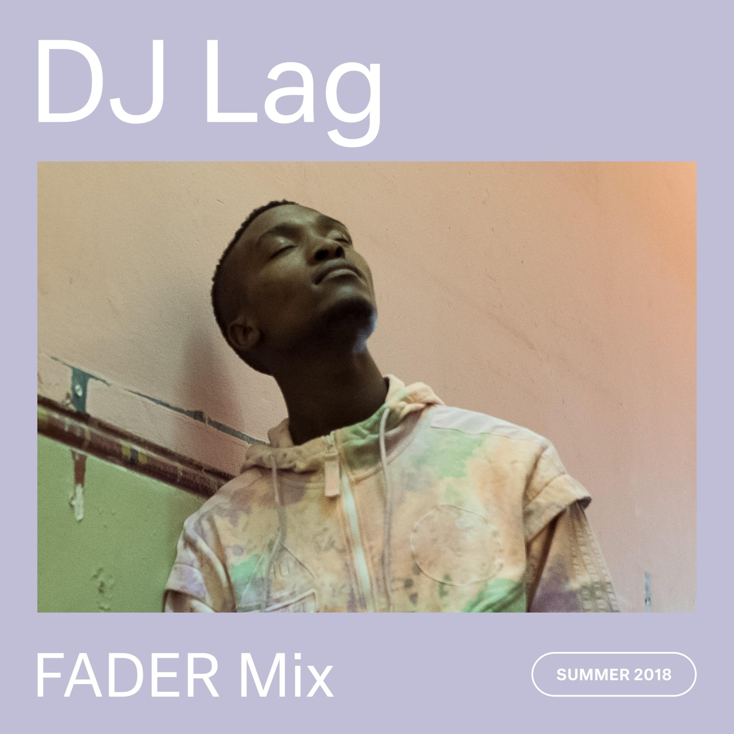 Listen to a new FADER Mix by DJ Lag