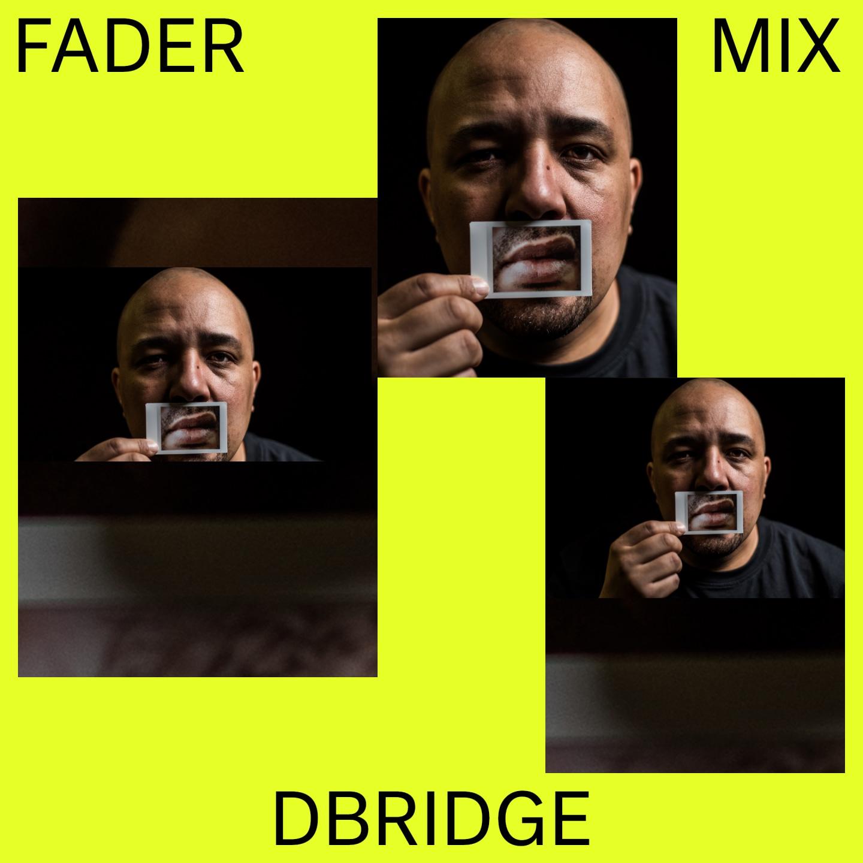 Listen to a new FADER Mix by dBridge