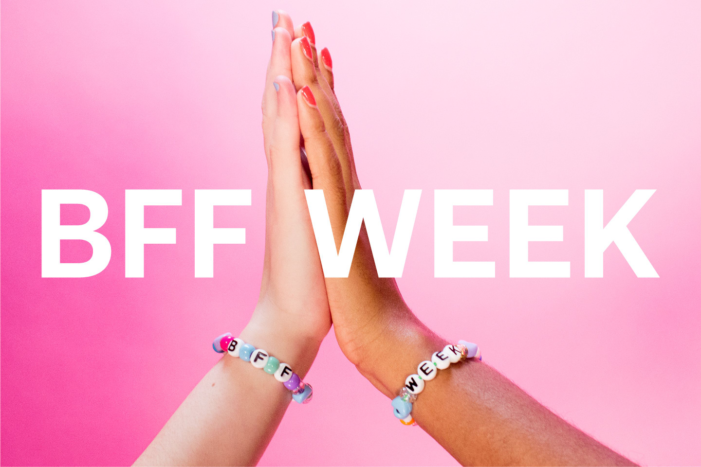 Introducing BFF Week